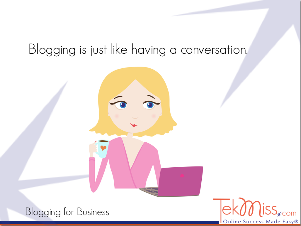 Blogging is like having a conversation