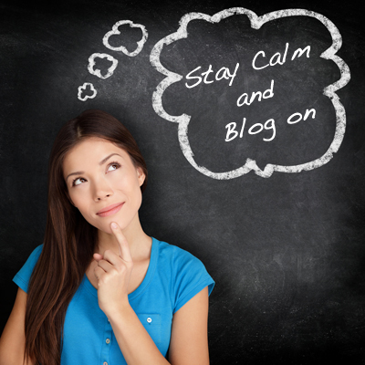 Stay Calm and Blog on